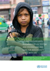 HIV and Adolescents: Guidance for HIV testing and counselling and care for adolescents living with HIV