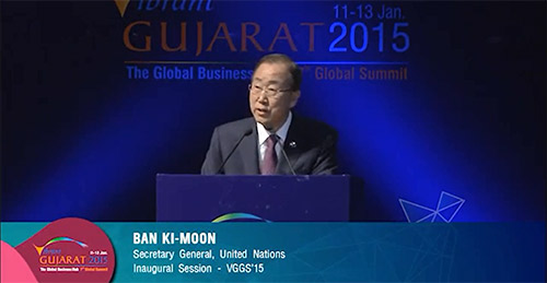 UN Secretary-General Ban Ki-moon, at inaugural session of Vibrant Gujarat Global Summit 2015