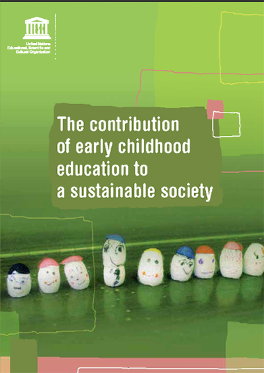The Contribution of early childhood education to a sustainable society