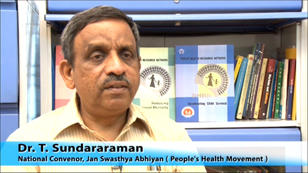 Dr. T. Sundararaman, National Convenor, Universal Health Coverage: Role of Civil Society