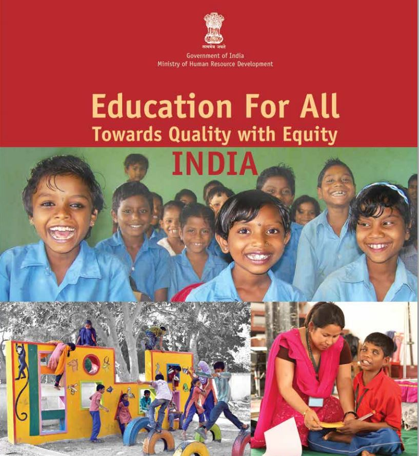 Education for All: Towards Quality with Equity - India