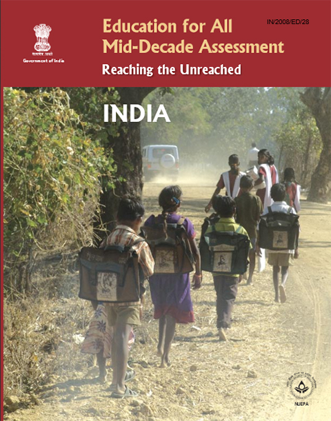 Education for All Mid-Decade Assessment: India