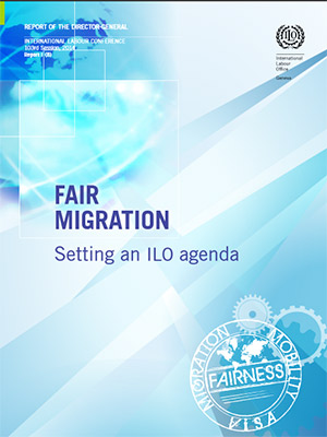 Fair Migration - Setting an ILO agenda