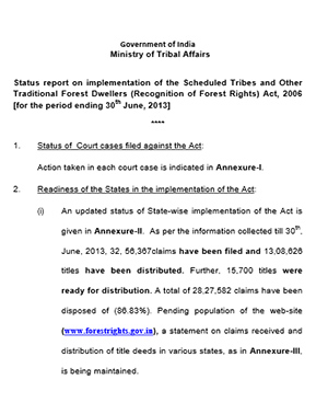 Status report on implementation of the Scheduled Tribes and Other Traditional Forest Dwellers (Recognition of Forest Rights) Act, 2006