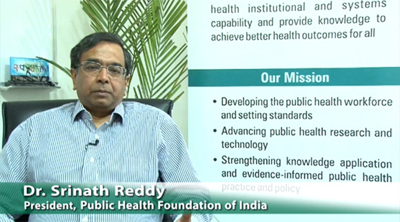 Dr. K. Srinath Reddy, President, Public Health Foundation of India