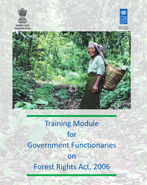 Training Module for Government Functionaries on Forest Rights Act, 2006
