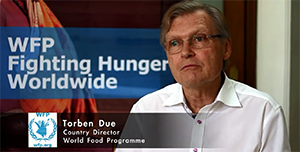 WFP, Torben Due, Country Director - Fighting Hunder Worldwide