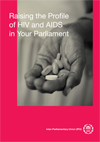 Raising the Profile of HIV and AIDS in Your Parliament